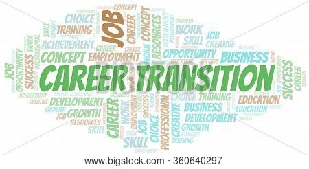 Career Transition Typography Vector Word Cloud. Wordcloud Collage Made With The Text Only.
