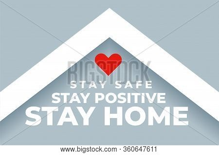 Stay Safe Stay Positive Ans Stay Home Background