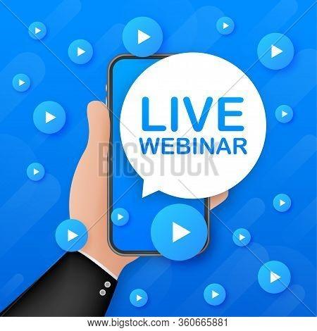 Live Webinar Banner On Smartphone Screen, Icon. Vector Stock Illustration