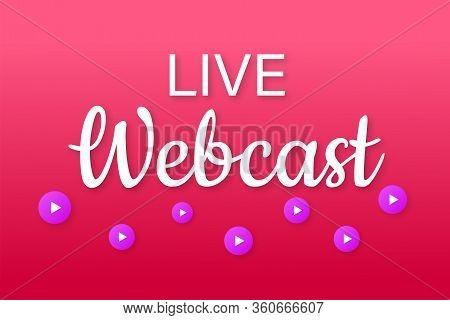 Live Webcast Button, Icon. Vector Stock Illustration