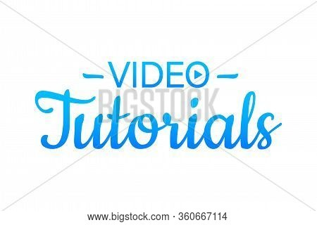 Video Tutorials. Study And Learning Background, Distance Education And Knowledge Growth. Video Confe