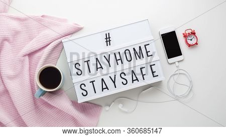 Stay Home Stay Safe For Protection From Coronavirus