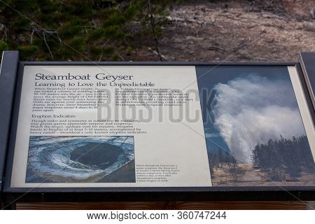 Yellowstone National Park, Usa - July 14 2014: A Metal Sign Showing Information About Steamboat Geys