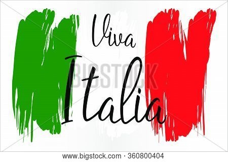 Viva Italia Hand Lettering Text With National Flag For Italy Republic Day. Greeting Card., Banner Or