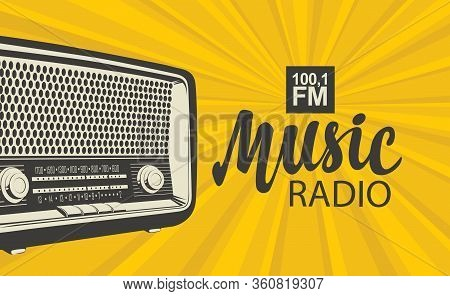 Vector Poster For Radio Station With An Old Radio Receiver And Inscription Music Radio On The Backgr