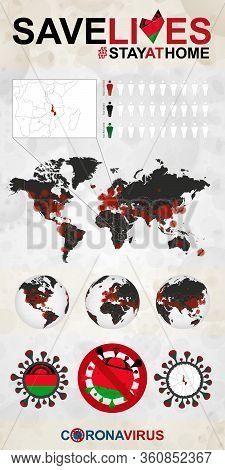 Infographic About Coronavirus In Malawi - Stay At Home, Save Lives. Malawi Flag And Map, World Map W