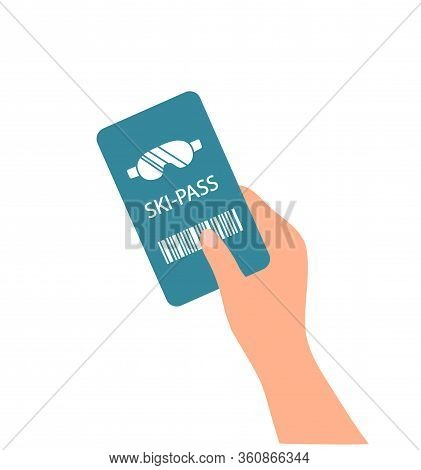 Ski-pass. Ski Lift Ticket In Hand. Flat Vector Illustration