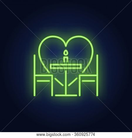 Romantic Dinner Neon Sign. Glowing Neon Table, Chairs And Candle On Brick Wall Background With Red H