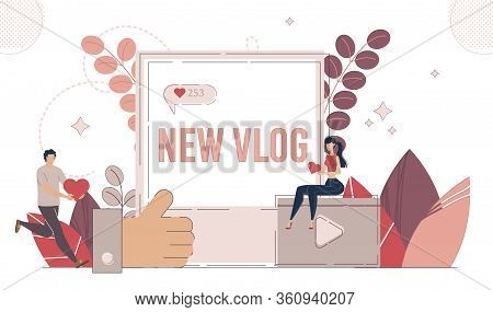 Social Media Content, Vlogging Hobby, Internet Entertainment Concept. Man And Woman Characters, Blog