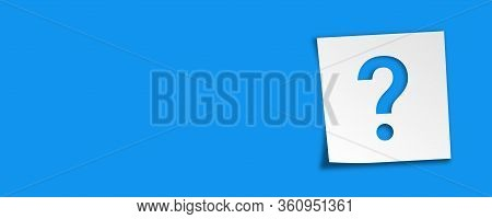 Sticker Reminders With Question Mark. Vector Isolated Illustration. Sticker Question On Blue Panoram
