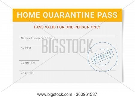 Home Quarantine Pass Template. Personal Admission Document For The One Person During The Quarantine