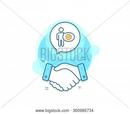 Engineering Tool Sign. Handshake Deal Complex Icon. Cogwheel Line Icon. Man Talk Symbol. Agreement S