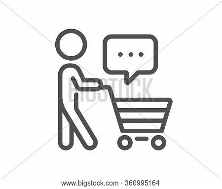 Buyer With Shopping Cart Line Icon. Customer Think Bubble Sign. Supermarket Client Symbol. Quality D
