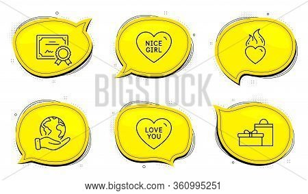 Gifts Sign. Diploma Certificate, Save Planet Chat Bubbles. Nice Girl, Love You And Heart Flame Line