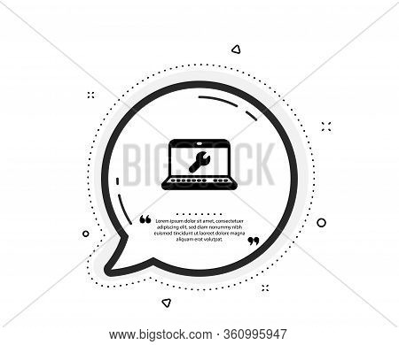 Spanner Tool Icon. Quote Speech Bubble. Laptop Repair Service Sign. Fix Instruments Symbol. Quotatio