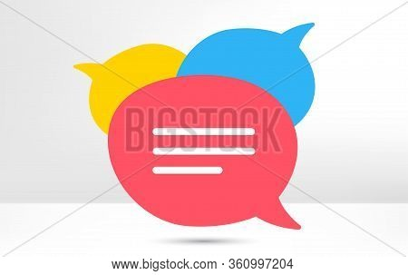 Speech Bubble Icon. Chat Message Sign. Talk, Speak Symbol. Communication Balloon Template. Support O