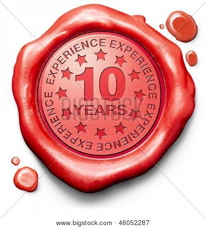 ten years experience 10 year of specialized expertise top expert specialist best service guaranteed