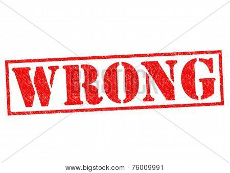 WRONG red Rubber Stamp over a white background. poster