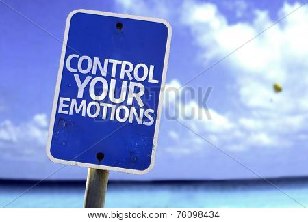 Control Your Emotions sign with a beach on background