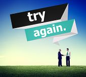 Try Again Restart Retry Persistence Endure Concept poster