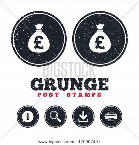 Grunge post stamps. Money bag sign icon. Pound GBP currency symbol. Information, download and printer signs. Aged texture web buttons. Vector