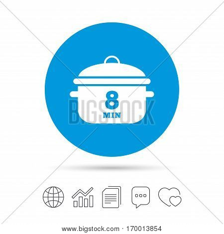 Boil 8 minutes. Cooking pan sign icon. Stew food symbol. Copy files, chat speech bubble and chart web icons. Vector