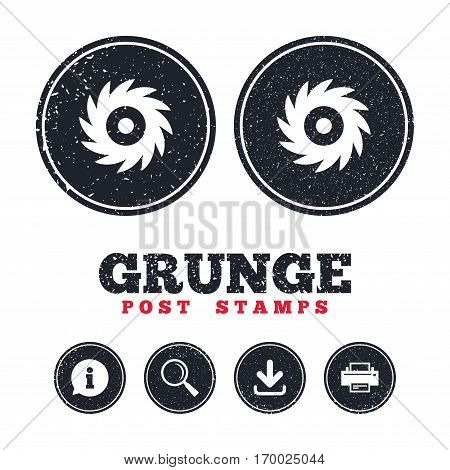 Grunge post stamps. Saw circular wheel sign icon. Cutting blade symbol. Information, download and printer signs. Aged texture web buttons. Vector