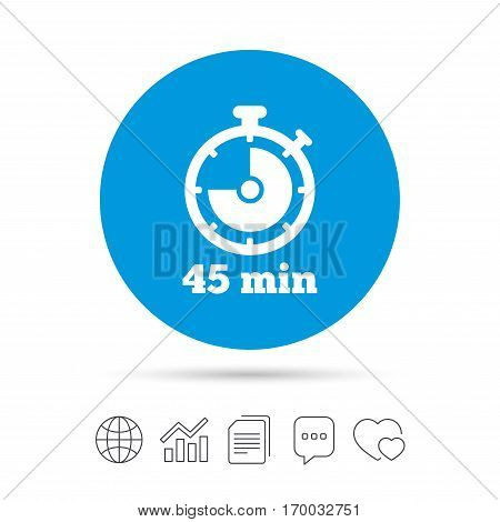 Timer sign icon. 45 minutes stopwatch symbol. Copy files, chat speech bubble and chart web icons. Vector