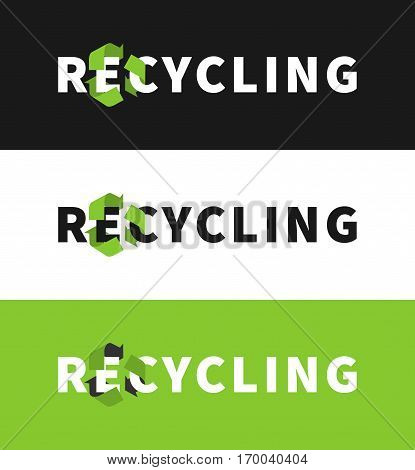Recycling vector illustration. Eco friendly ecological creative concept with recycle sign.