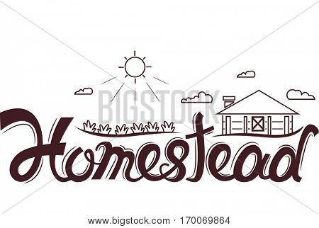 Typography Illustration Featuring the Word Homestead with a Common Rural Scene as its Background