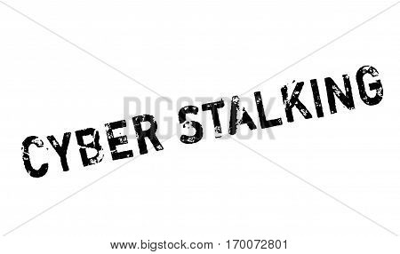 Cyber Stalking rubber stamp. Grunge design with dust scratches. Effects can be easily removed for a clean, crisp look. Color is easily changed.