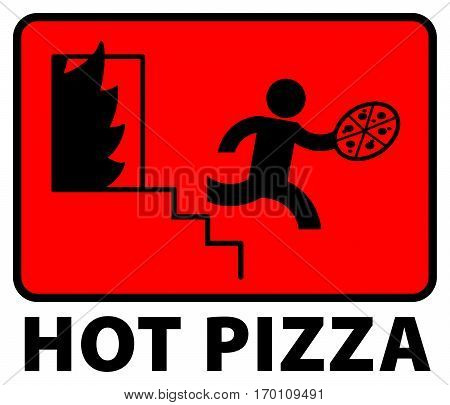 Man with pizza in the hand jumped from the fire - Hot Pizza