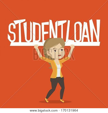 Caucasian woman holding a heavy sign of student loan. Young tired woman carrying heavy sign - student loan. Concept of the high cost of student loan. Vector flat design illustration. Square layout.