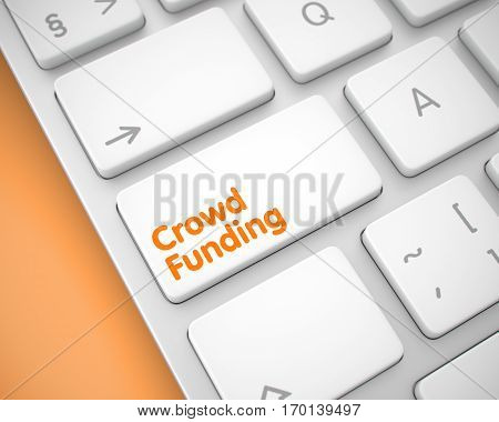 Online Service Concept: Crowd Funding on the Computer Keyboard lying on Orange Background. Business Concept. White Button on Aluminum Keyboard. 3D Render.