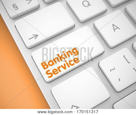 Online Service Concept: Banking Service on Modern Keyboard lying on Orange Background. Service Concept. White Button on the Modernized Keyboard. 3D Render.