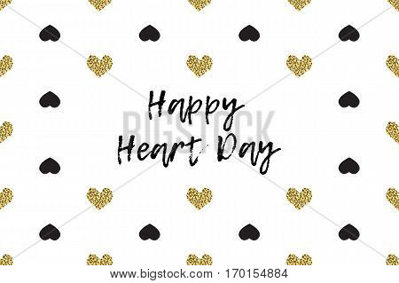 Valentine greeting card with text, black and gold hearts. Inscription - Happy Heart Day