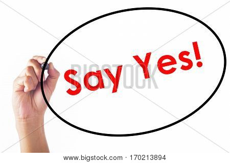 Businessman Writing Say Yes Word With Pen