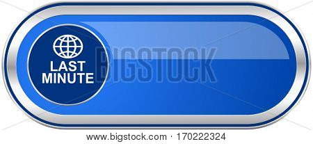 Last minute long blue web and mobile apps banner isolated on white background.