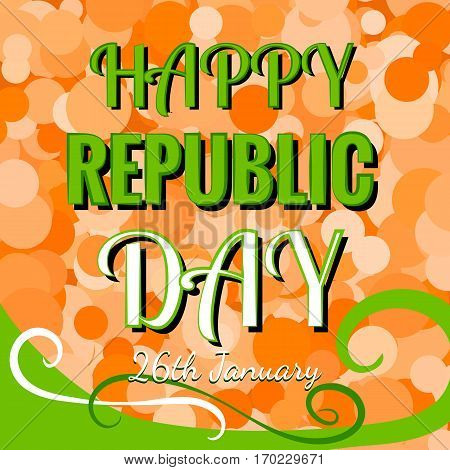 Indian Republic Day 26 January Concept on Colorful Confetti Background and Wheel of Samsara
