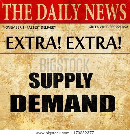 supply and demand, newspaper article text
