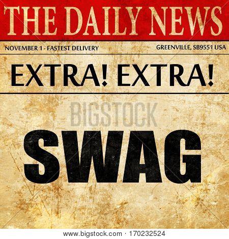 swag internet slang, newspaper article text