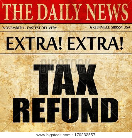 tax refund, newspaper article text