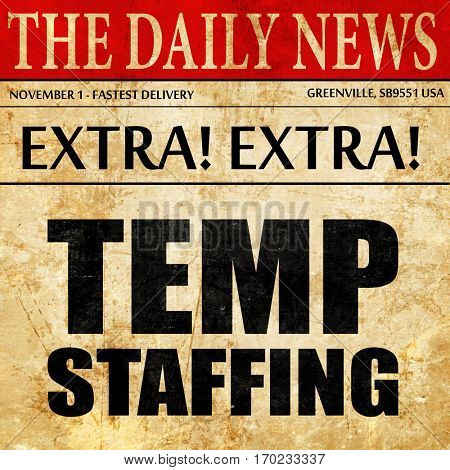 temp staffing, newspaper article text