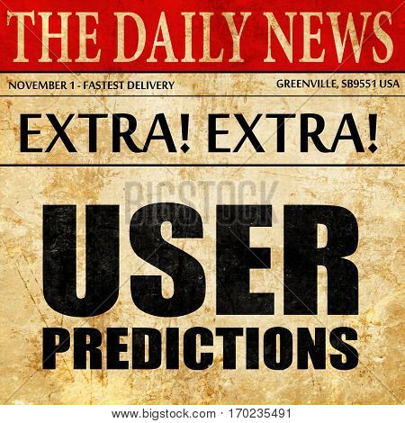 user predictions, newspaper article text