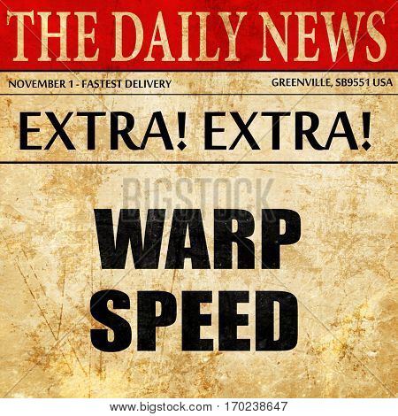 warp speed, newspaper article text