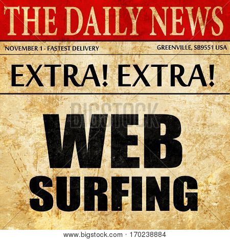 web surfing, newspaper article text