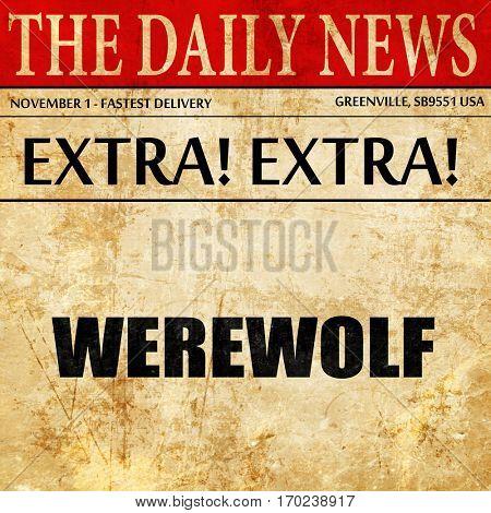 werewolf, newspaper article text