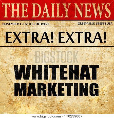 whitehat marketing, newspaper article text