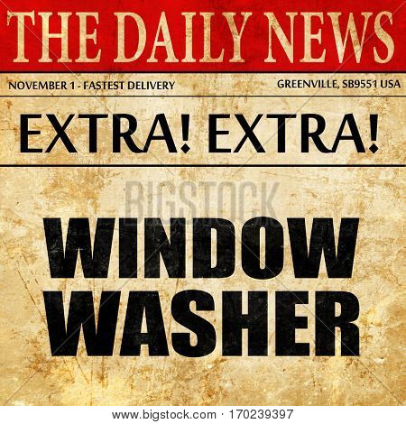 window washer, newspaper article text