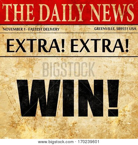 win!, newspaper article text